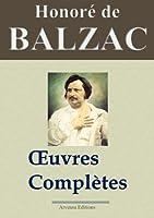 Honor� de Balzac : Oeuvres compl�tes et annexes - 115 titres La Com�die humaine (Nouvelle �dition enrichie)  - Arvensa Editions