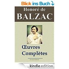 Honor� de Balzac : Oeuvres compl�tes - 101 titres La Com�die humaine (Nouvelle �dition enrichie) (French Edition)