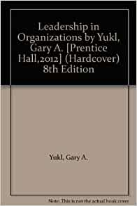 Leadership leading change in organization by gary yukl