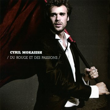 Cyril Mokaiesh-Du rouge et des passions-FR-CD-FLAC-2011-FADA Download