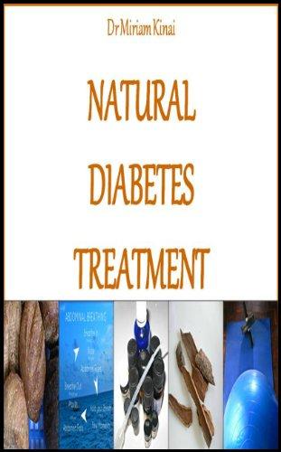 Natural Diabetes Treatment (Natural Health Book 1)