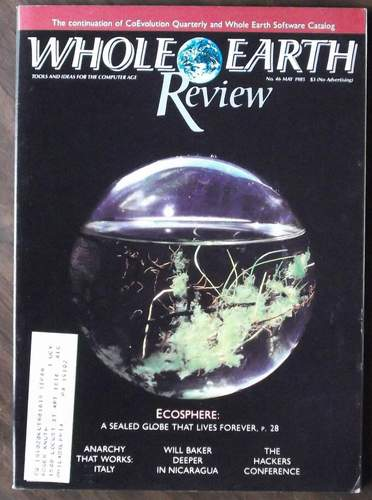 Whole Earth Review  No. 46  May, 1985, The Staff of Point, a California Nonprofit Corp.