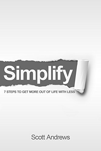 simplify-7-steps-to-get-more-out-of-life-with-less-english-edition