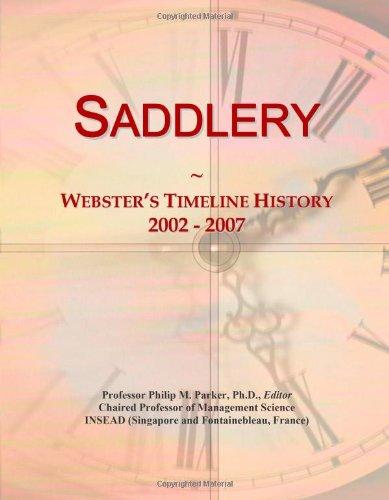 Saddlery: Webster's Timeline History, 2002 - 2007