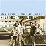 No Sun No Shadow by Sunbirds
