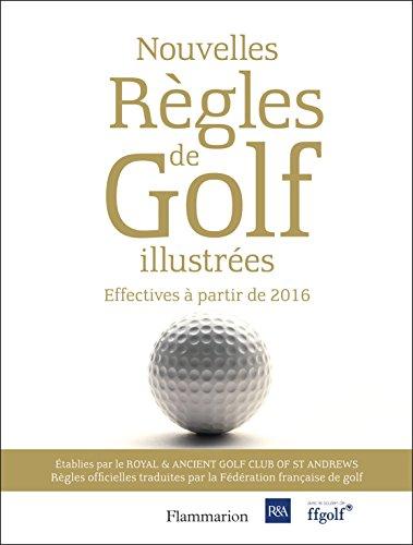 les-nouvelles-regles-de-golf-illustrees-le-guide-officiel-des-regles-de-golf-illustrees