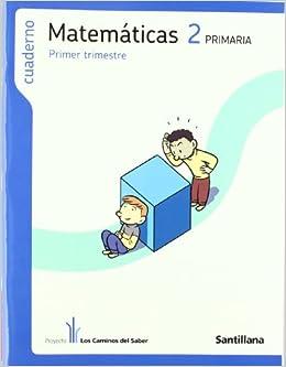 Cuaderno Matemáticas 2 PriMaría Primer Trimestre los