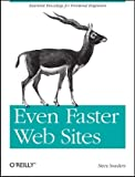Image of Even Faster Web Sites: Essential Knowledge for Frontend Engineers