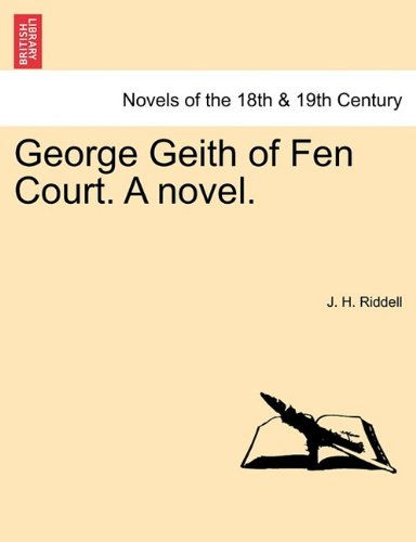 George Geith of Fen Court. A novel.