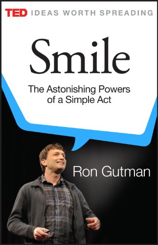 Smile: The Astonishing Powers of a Simple Act (Kindle Single) (TED Books)