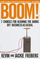Boom!: 7 Choices for Blowing the Doors Off…