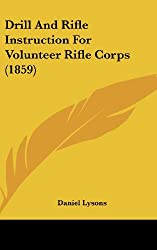 Drill and Rifle Instruction for Volunteer Rifle Corps (1859)