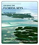 img - for Claiborne S. Young: Cruising the Florida Keys (Paperback); 2006 Edition book / textbook / text book