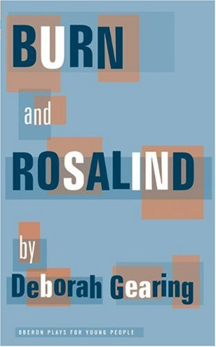 Burn and Rosalind (Oberon Modern Plays)