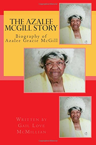 the-azalee-mcgill-story-biography-of-azalee-mcgill