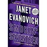 Smokin Seventeen: A Stephanie Plum Novel (Random House Large Print) (Paperback) by Janet Evanovich