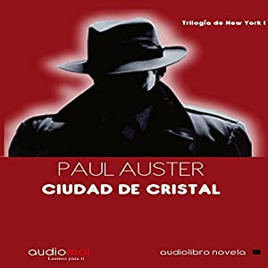 Ciudad de cristal [City of Glass] Audiobook