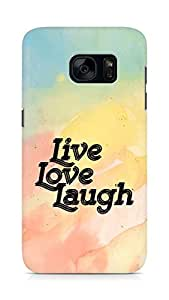 Amez Live Love Laugh Back Cover For Samsung Galaxy S7