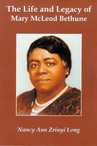 The Life and Legacy of Mary McLeod Bethune
