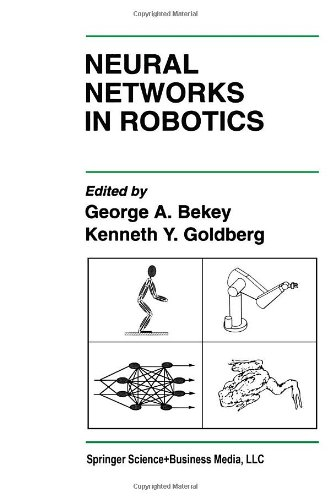 Neural Networks in Robotics (The Springer International Series in Engineering and Computer Science)