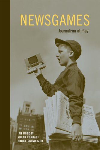 Newsgames: Journalism at Play