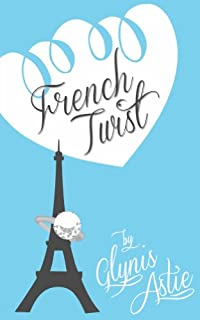 French Twist by Glynis Astie ebook deal