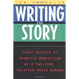 Writing for Story: Craft Secrets of Dramatic Nonfiction (Reference) ~ Jon Franklin