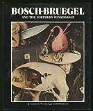 Bosch, Bruegel, and the Northern Renaissance