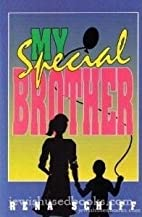 My special brother by RENA SCHIFF