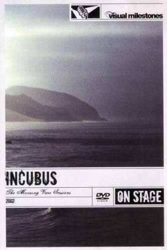 Incubus Morning View Sessions Incubus - The Morning View
