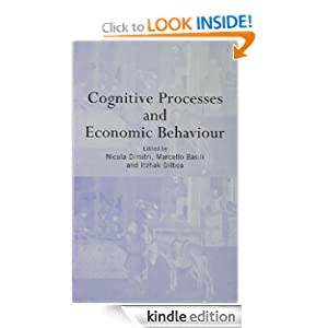 Cognitive Processes and Routledge Siena Studies in Political Economy Marcello Basili Nicola Dimitri ITZHAK GILBOA