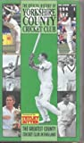 The Official History Of Yorkshire County Cricket Club [1990] [VHS]