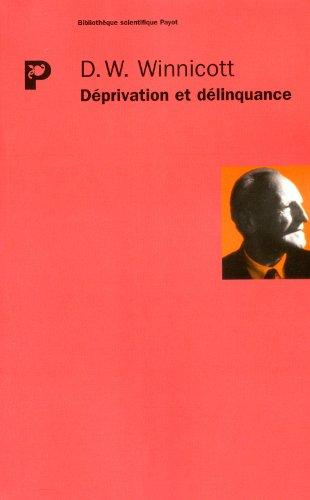 Déprivation et délinquance