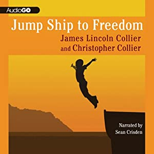 Jump Ship to Freedom: A Novel | [James Lincoln Collier, Christopher Collier]