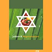 Judaism and Vegetarianism | [Dr. Richard Schwartz]