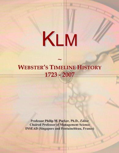 Klm: Webster's Timeline History, 1723 - 2007