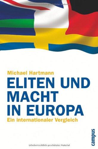 Eliten und Macht in Europa: Ein internationaler Vergleich