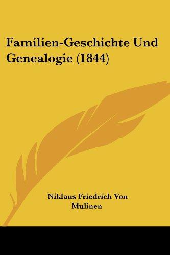 Familien-Geschichte Und Genealogie (1844)
