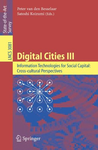 Digital Cities III. Information Technologies for Social Capital: Cross-cultural Perspectives: Third International Digita