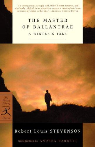 Stevenson, R. L. - The Master of Ballantrae: A Winter's Tale (Modern Library Classics)