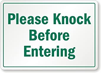 "Please Knock Before Entering Plastic Sign, 10"" x 7"": Industrial ..."