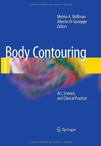 Body Contouring: Art, Science, And Clinical Practice