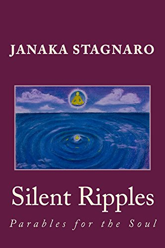 Silent Ripples: Parables for the Soul