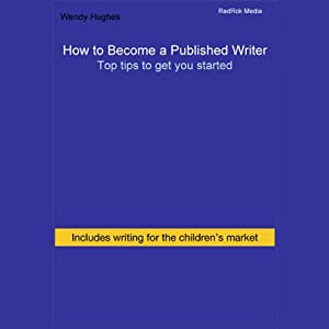 How to Become a Published Writer Audiobook