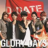 GLORY DAYS[CD+DVD][初回限定盤A]