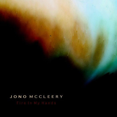 Jono McCleery-Fire In My Hands-(Promo CDS)-2013-C4 Download