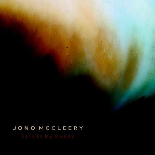 Jono McCleery-Fire In My Hands-(Promo CDS)-2013-C4 Download