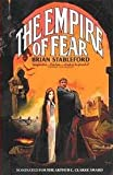 The Empire of Fear (0330308742) by BRIAN STABLEFORD