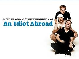An Idiot Abroad Season 1 [HD]