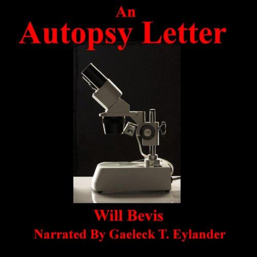 An Autopsy Letter: It Is What It Is PDF